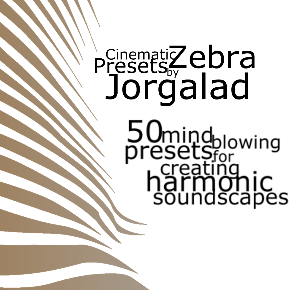 Jorgalad's Cinematic Zebra Presets | Synthmob