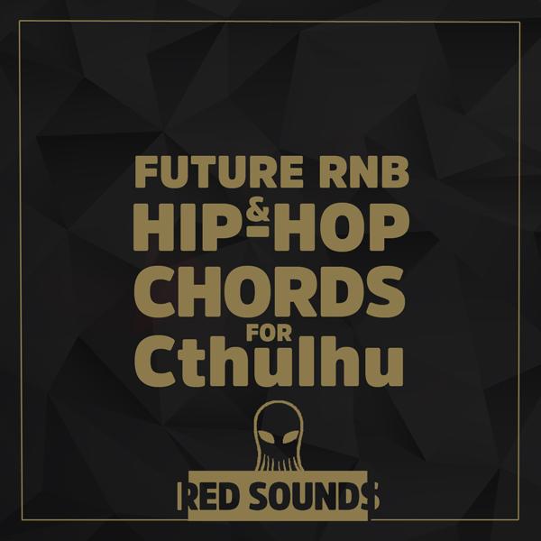 Future RNB & Hip-Hop Chords For Cthulhu