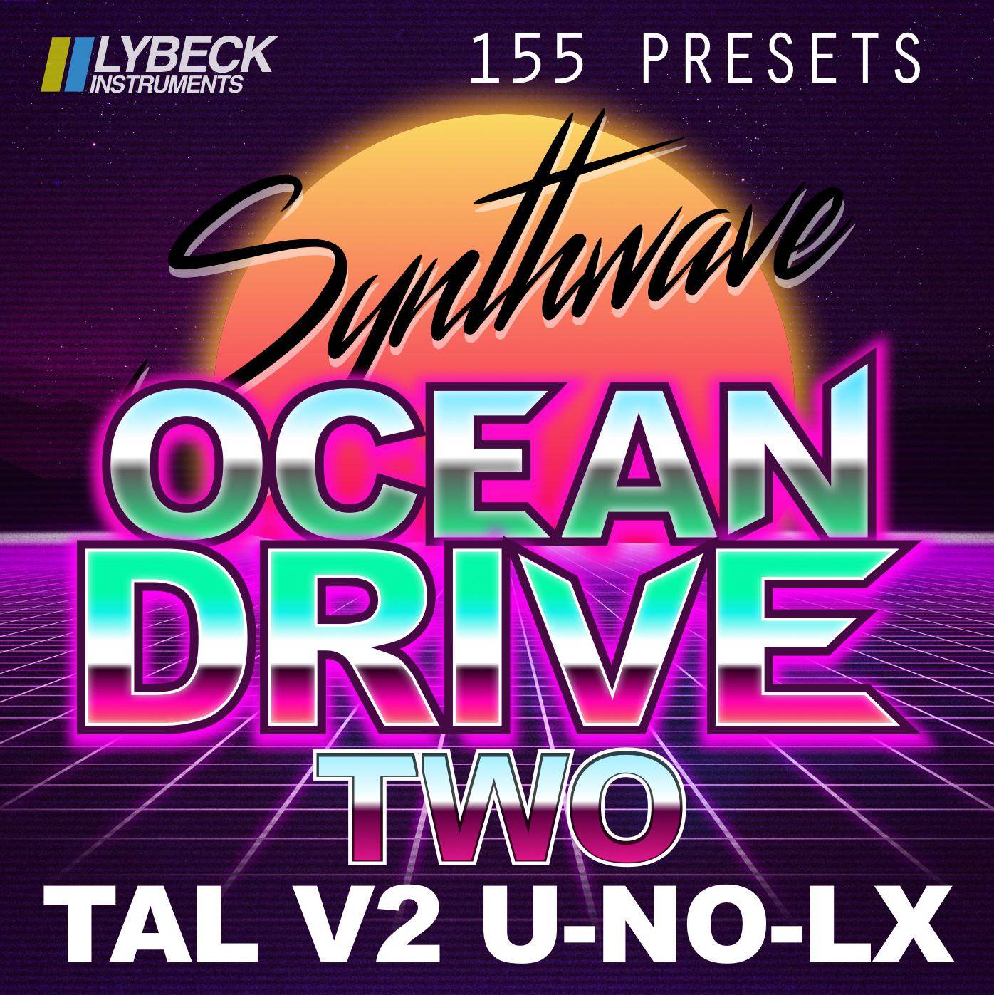 OCEAN DRIVE - TWO | Synthmob